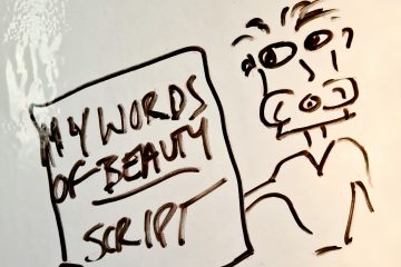 "Photograph whiteboard drawing: Voiceover artist and script called ""My words of beauty"""